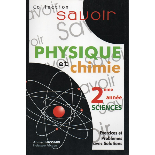 SAVOIR-PHY CHIMIE 2E SCIENCES